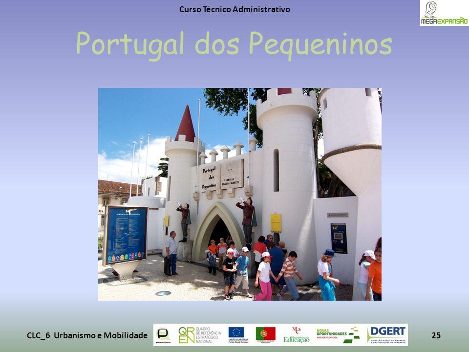 Portugal dos Pequeninos Curso Técnico Administrativo CLC_6 Urbanismo e Mobilidade25