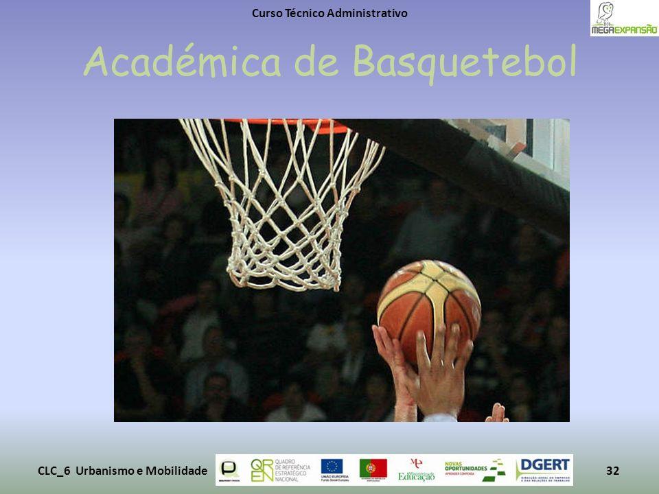 Académica de Basquetebol Curso Técnico Administrativo CLC_6 Urbanismo e Mobilidade32