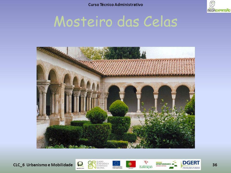 Mosteiro das Celas Curso Técnico Administrativo CLC_6 Urbanismo e Mobilidade36
