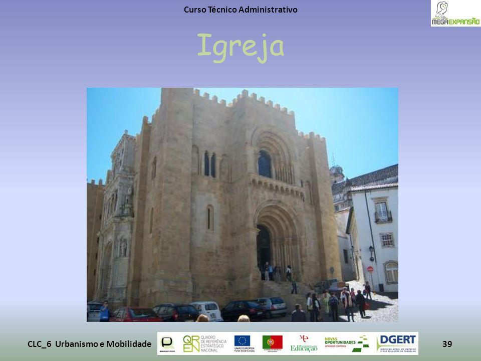Igreja Curso Técnico Administrativo CLC_6 Urbanismo e Mobilidade39
