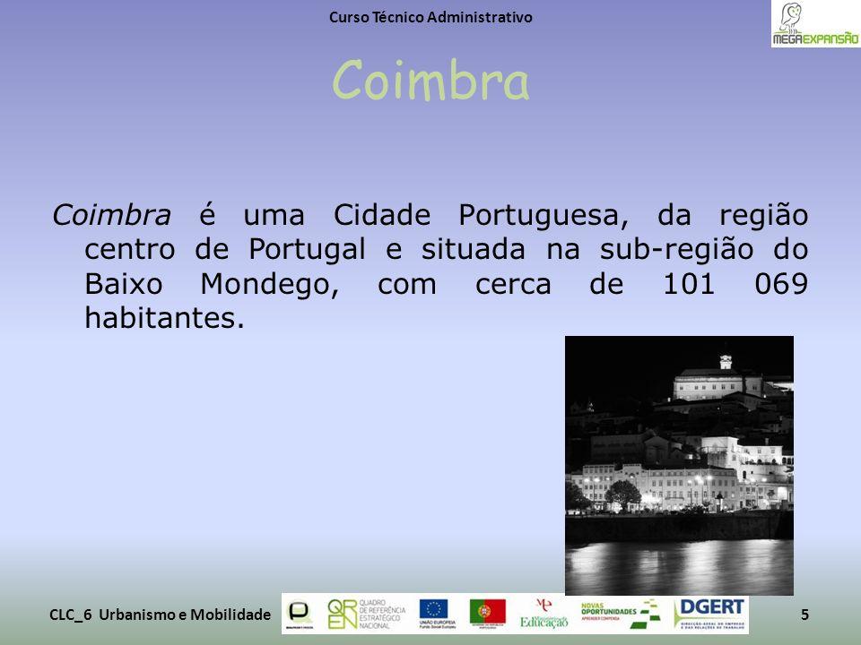 Coimbra Coimbra é uma Cidade Portuguesa, da região centro de Portugal e situada na sub-região do Baixo Mondego, com cerca de 101 069 habitantes. Curso