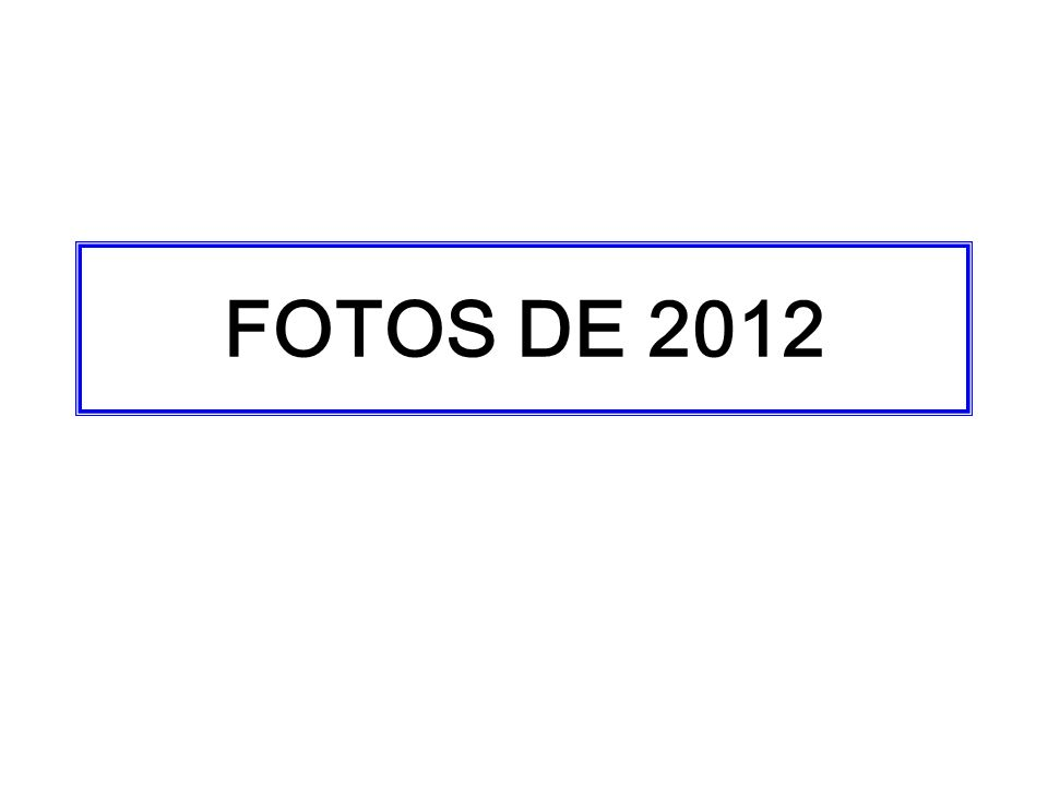 FOTOS DE 2012