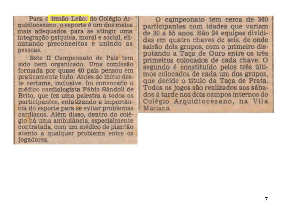 18 V Campeonato (1996) Campeonato Paulista Campeão: União São João Vice: Juventus 3º Lugar: América de Rio Preto 4º Lugar: Mogi Mirim