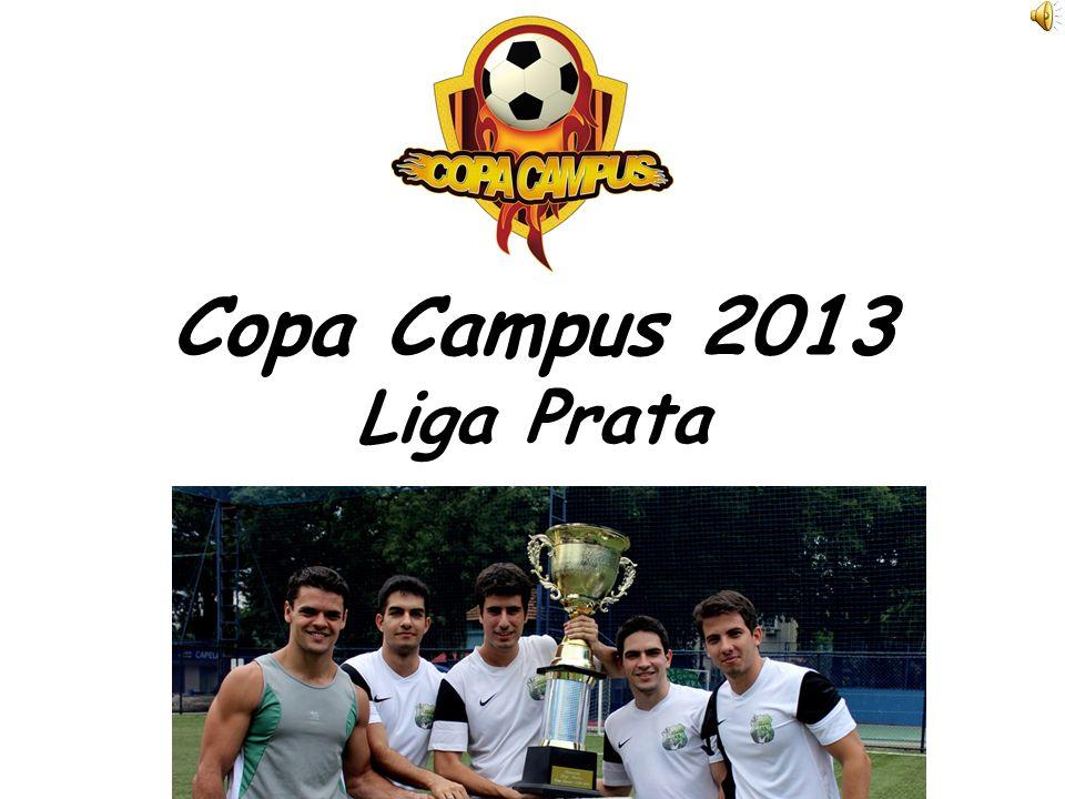 Copa Campus – O Maior Torneio de Futebol Universitário do Rio de Janeiro FORMA DE DISPUTA 8 equipes disputam a primeira fase em pontos corridos.