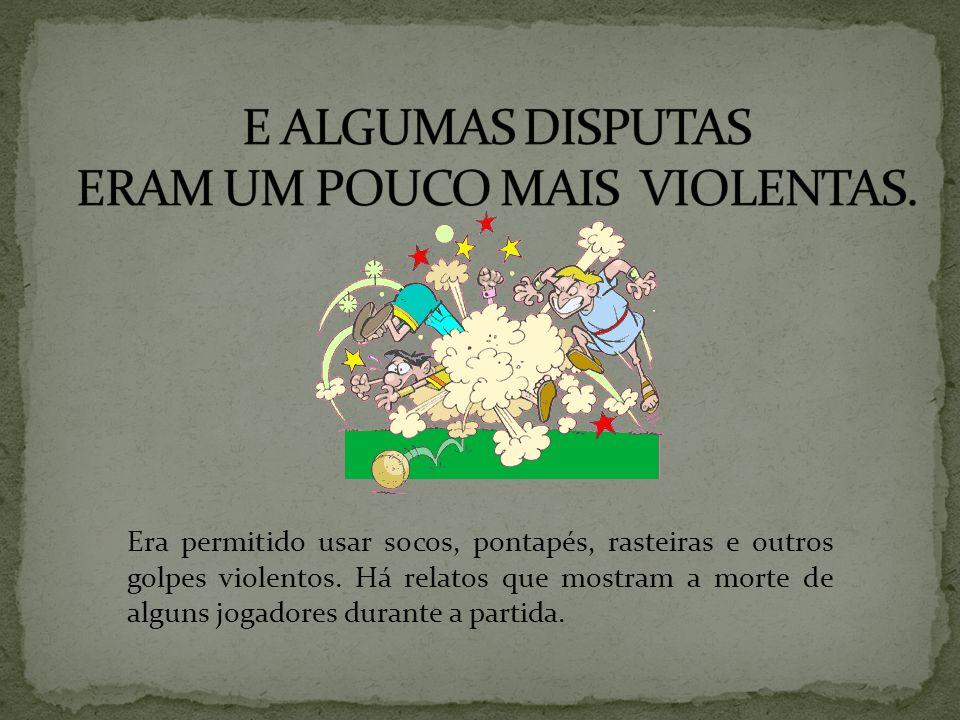 GIOCO DEL CALCIO Jogo violento – socos, pontapés e rasteiras O Rei Eduardo II chegou a proibir a prática do jogo Criada nova versão, menos violenta.