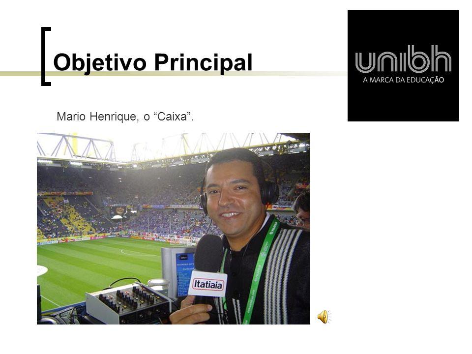 Conclusões Os ouvintes durante uma partida de futebol são envolvidos ao máximo com a versão apresentada pelos narradores, transformando palavras em imagens.
