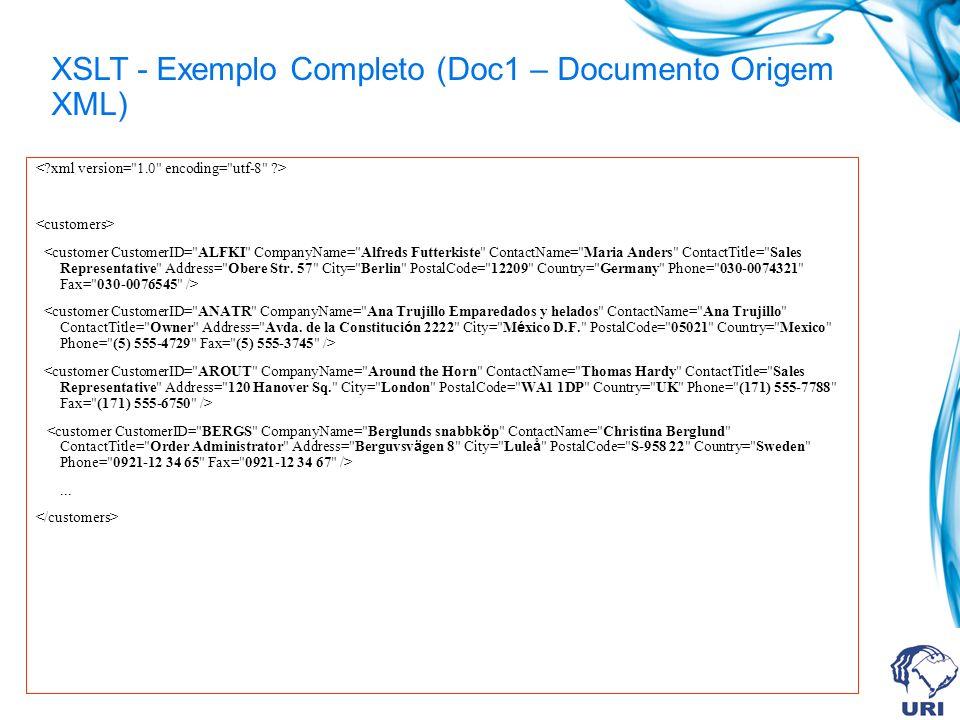 XSLT - Exemplo Completo (Doc1 – Documento Origem XML)...