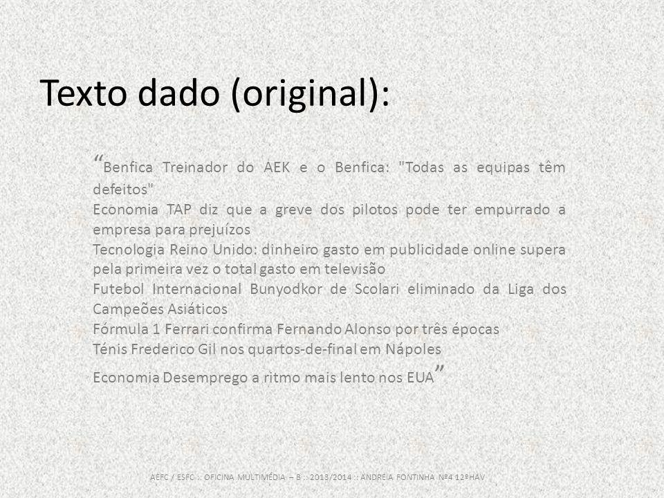 Economia Tecnologia Desporto Organização e hierarquização AEFC / ESFC :: OFICINA MULTIMÉDIA – B :: 2013/2014 :: ANDREIA FONTINHA Nº4 12ºHAV