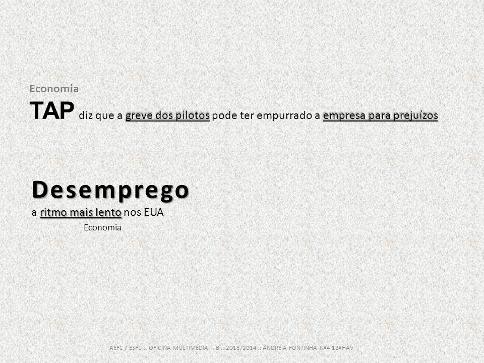 Economia greve dos pilotos empresa para prejuízos TAP diz que a greve dos pilotos pode ter empurrado a empresa para prejuízos AEFC / ESFC :: OFICINA M