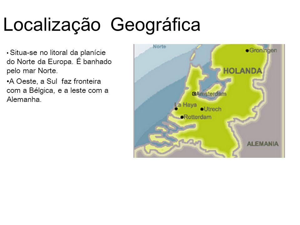 Localização Geográfica Situa-se no litoral da planície do Norte da Europa. É banhado pelo mar Norte. A Oeste, a Sul faz fronteira com a Bélgica, e a l
