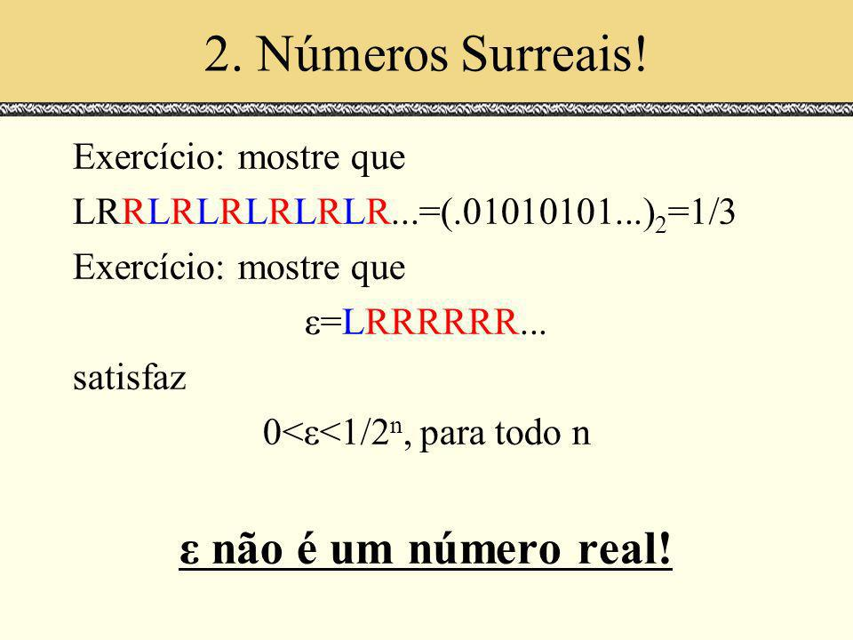 2.Números Surreais.