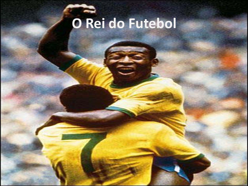 O Rei do Futebol