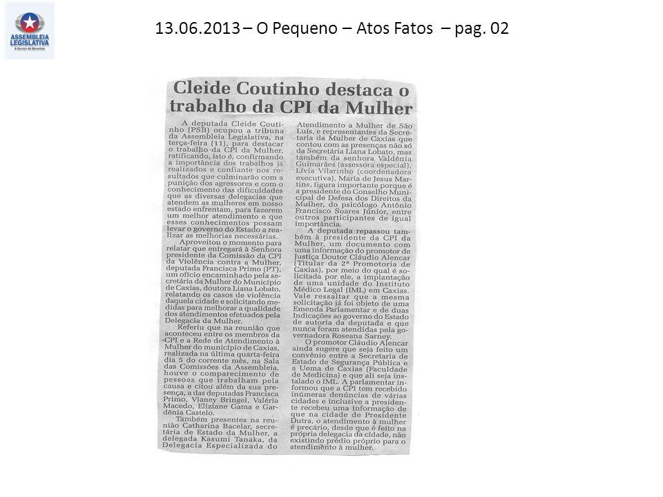 13.06.2013 – O Pequeno – Atos Fatos – pag. 02