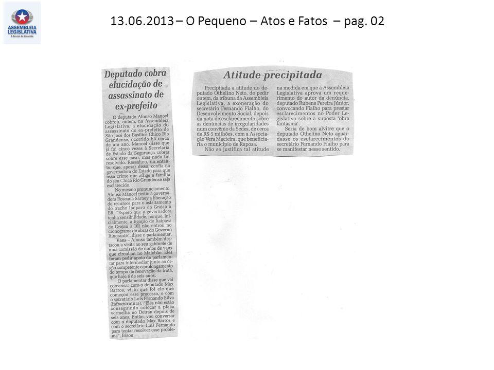 13.06.2013 – O Pequeno – Atos e Fatos – pag. 02
