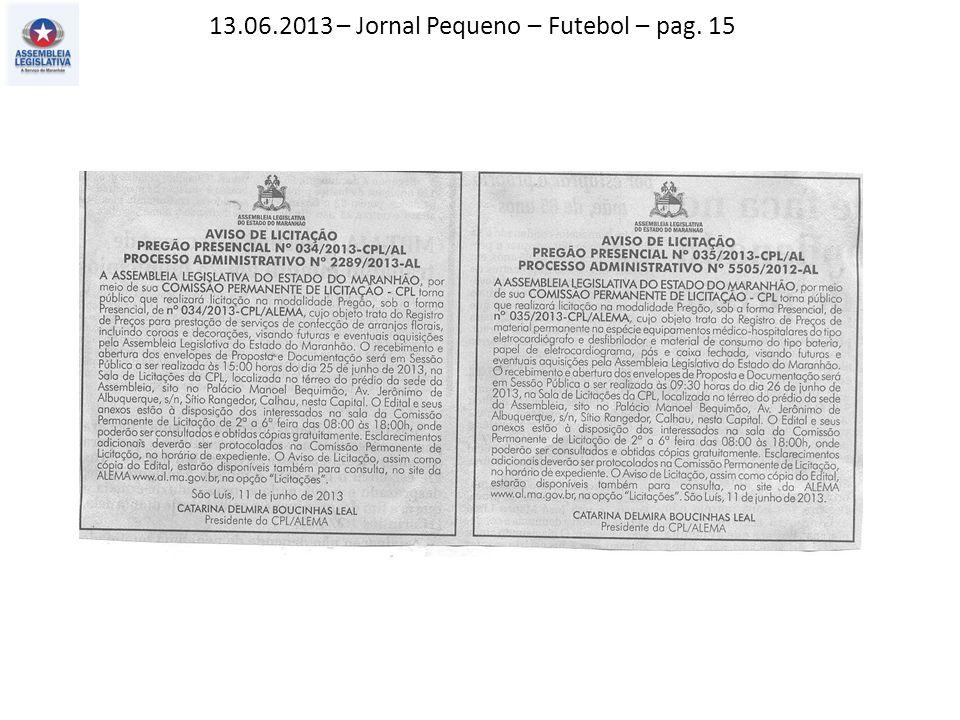 13.06.2013 – Jornal Pequeno – Futebol – pag. 15