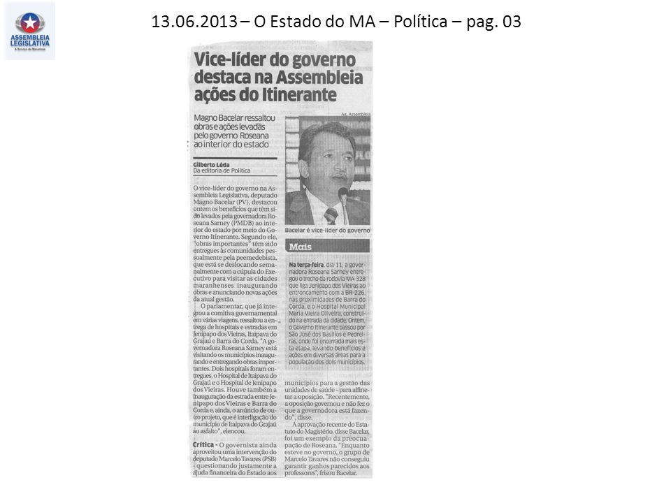 13.06.2013 – O Estado do MA – Política – pag. 03