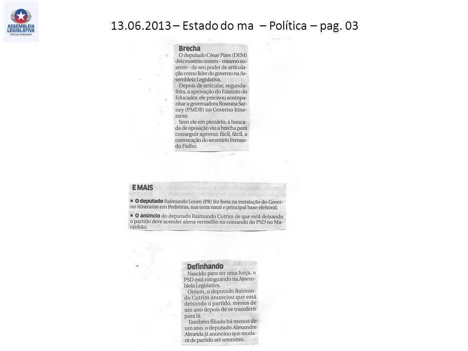 13.06.2013 – Estado do ma – Política – pag. 03