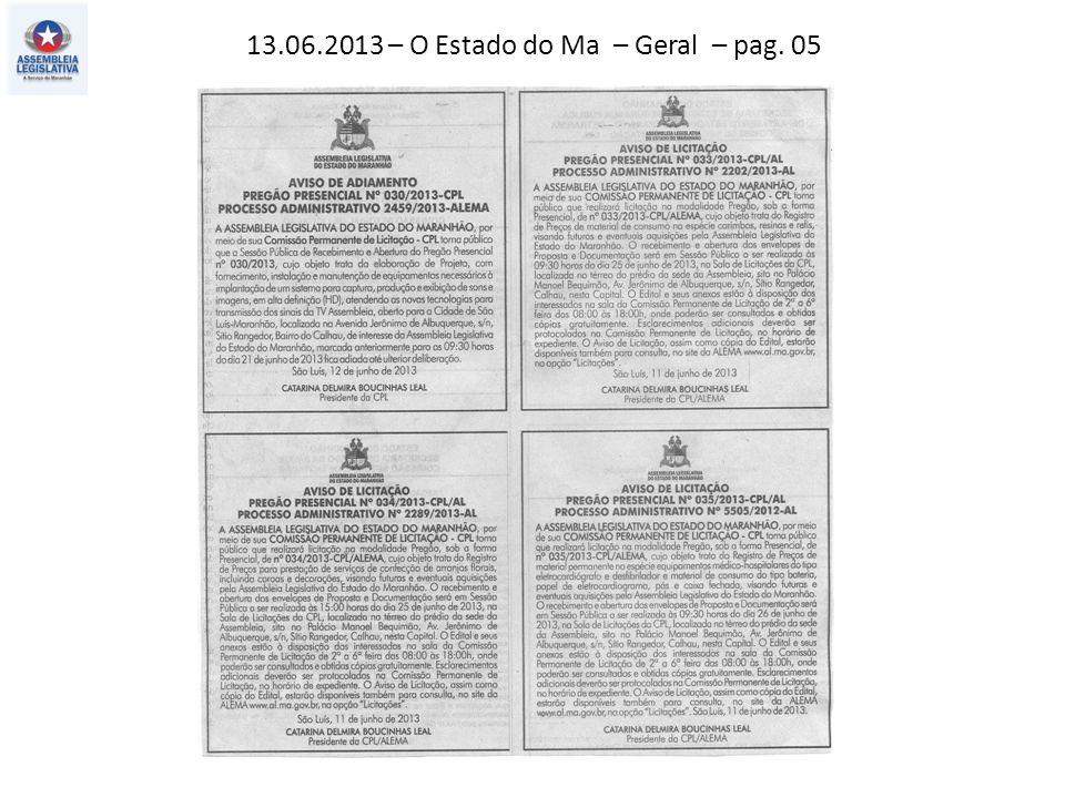 13.06.2013 – O Estado do Ma – Geral – pag. 04
