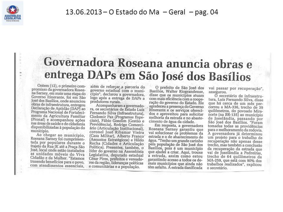 13.06.2013 – O Estado do MA – Politica – pag. 03