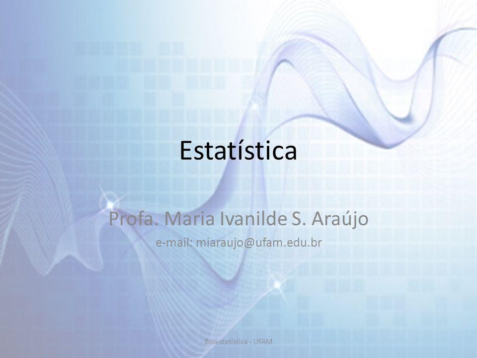 Distribuições Discretas Bioestatística - UFAM