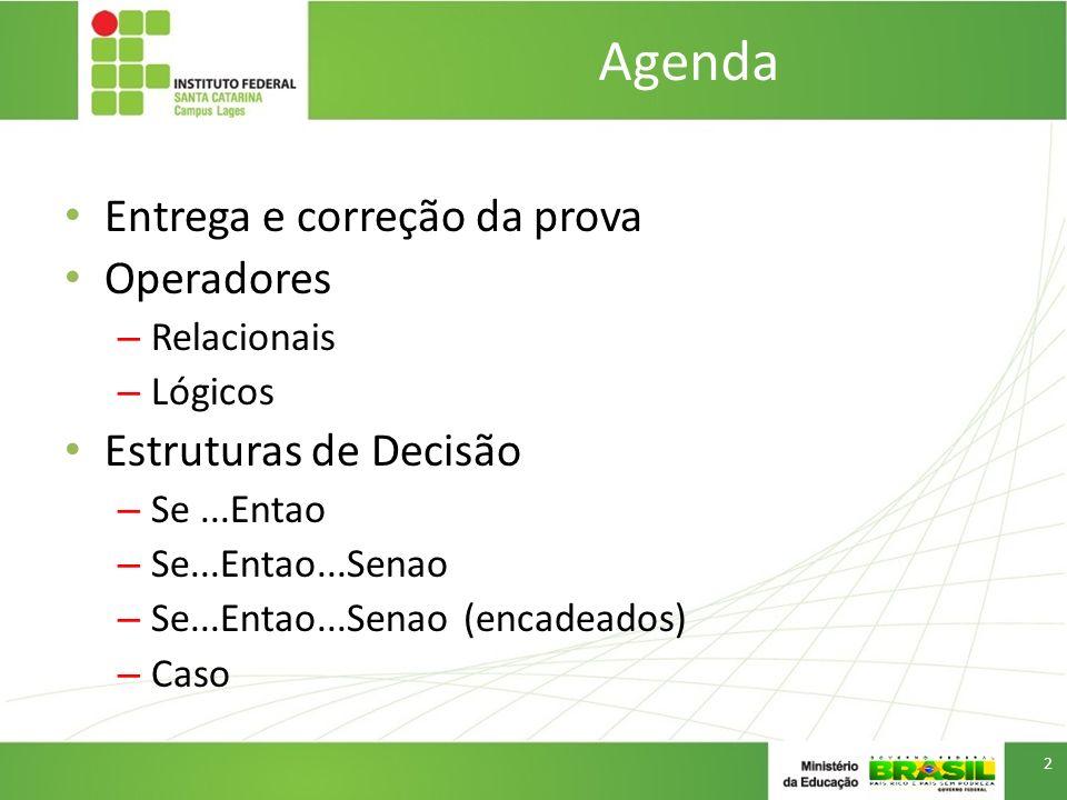 Agenda Entrega e correção da prova 3