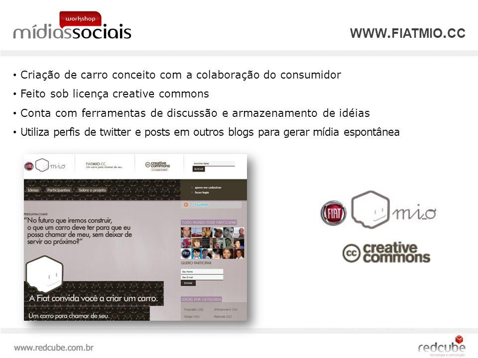 Criação de carro conceito com a colaboração do consumidor Feito sob licença creative commons Conta com ferramentas de discussão e armazenamento de idéias Utiliza perfis de twitter e posts em outros blogs para gerar mídia espontânea WWW.