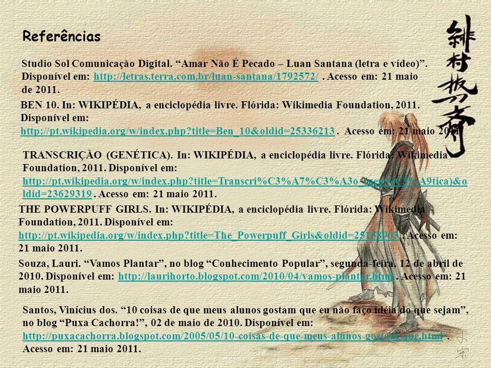 Studio Sol Comunicação Digital. Amar Não É Pecado – Luan Santana (letra e vídeo). Disponível em: http://letras.terra.com.br/luan-santana/1792572/. Ace