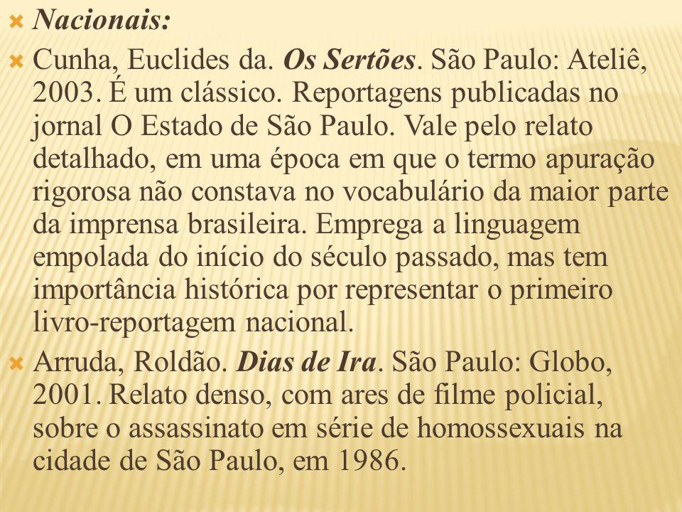 Barcellos, Caco.Rota 66. São Paulo: Globo, 1992.