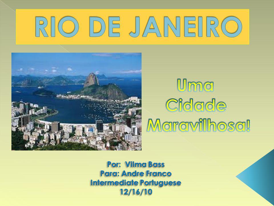 Por: Vilma Bass Para: Andre Franco Intermediate Portuguese 12/16/10 Por: Vilma Bass Para: Andre Franco Intermediate Portuguese 12/16/10