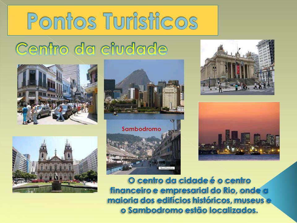O centro da cidade é o centro financeiro e empresarial do Rio, onde a maioria dos edifícios históricos, museus e o Sambodromo estão localizados. Sambo