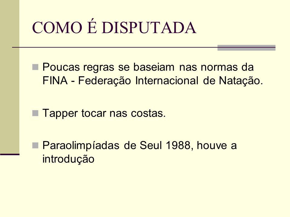 COMO É DISPUTADA Poucas regras se baseiam nas normas da FINA - Federação Internacional de Natação. Tapper tocar nas costas. Paraolimpíadas de Seul 198