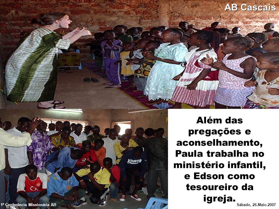 Além das pregações e aconselhamento, Paula trabalha no ministério infantil, e Edson como tesoureiro da igreja. 1ª Conferência Missionária ABSábado, 26
