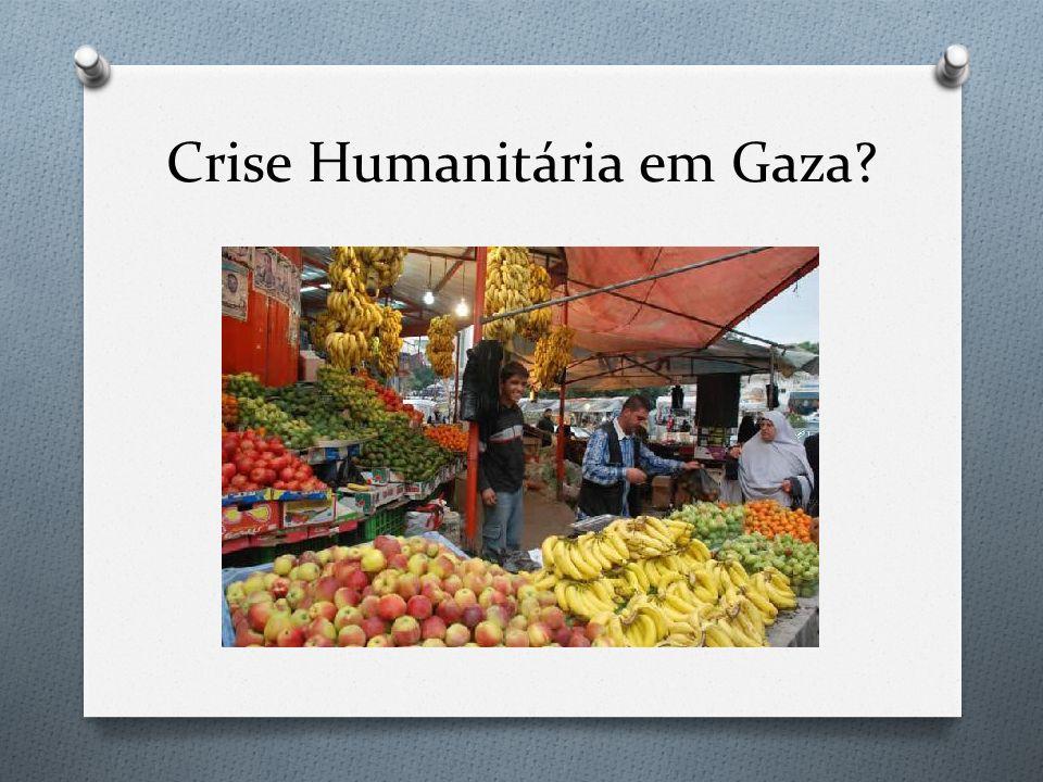 Crise Humanitária em Gaza?