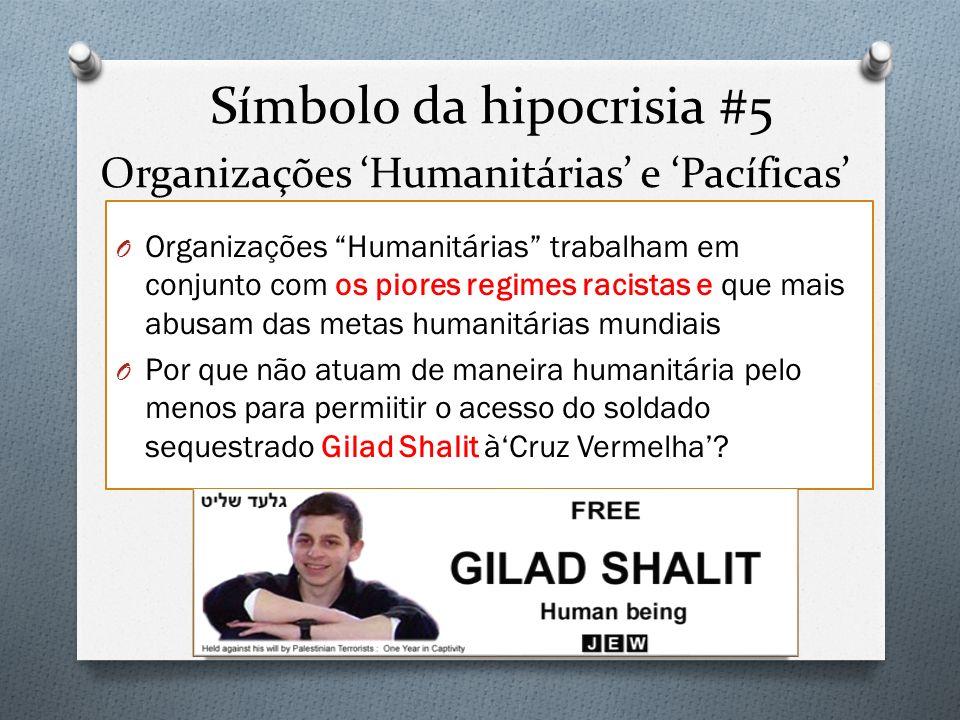 O Organizações Humanitárias trabalham em conjunto com os piores regimes racistas e que mais abusam das metas humanitárias mundiais O Por que não atuam