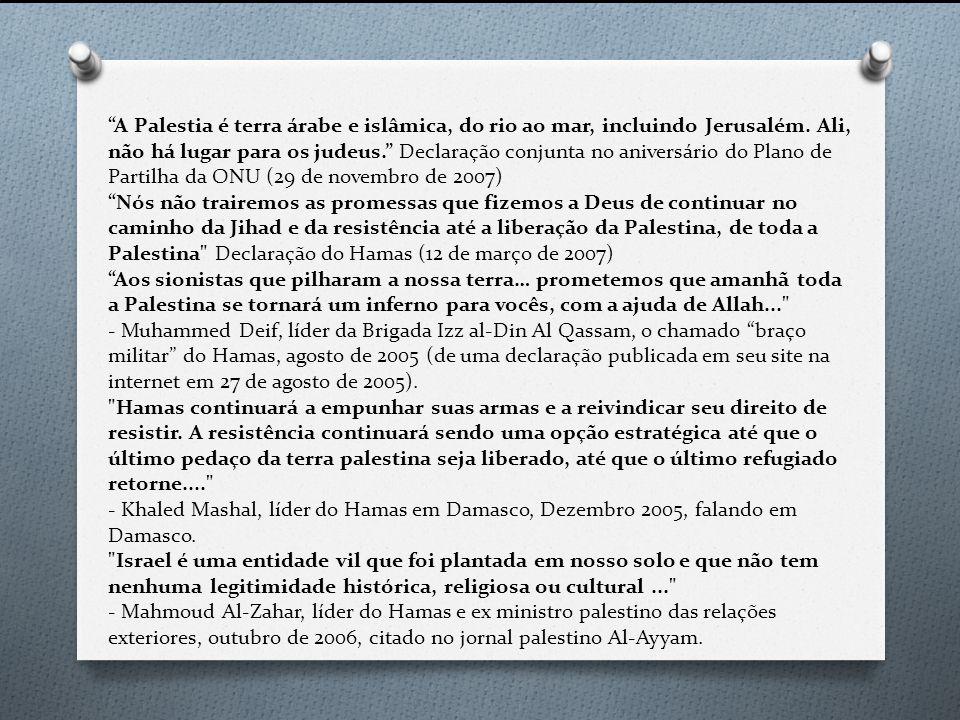 A Palestia é terra árabe e islâmica, do rio ao mar, incluindo Jerusalém. Ali, não há lugar para os judeus. Declaração conjunta no aniversário do Plano
