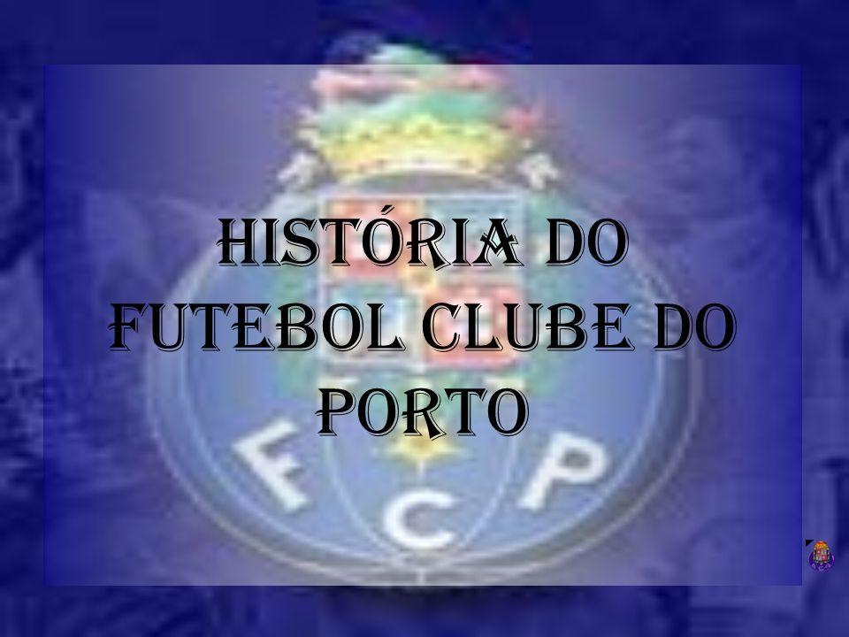 História do Futebol Clube do Porto