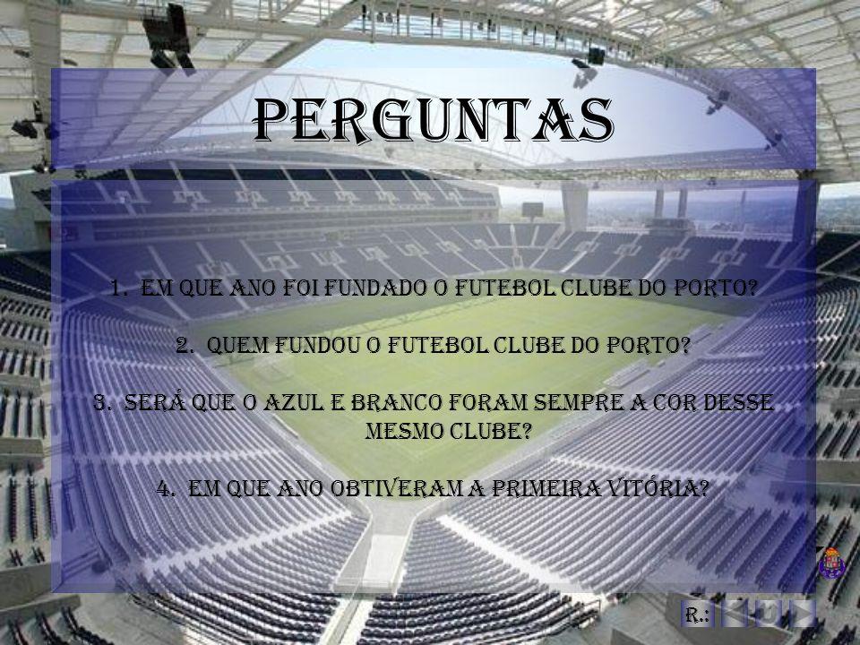 Respostas 1.O ano em que foi fundado o FC Porto foi em 1893.