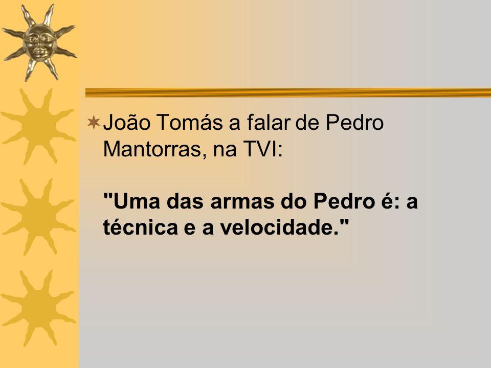 João Tomás a falar de Pedro Mantorras, na TVI: