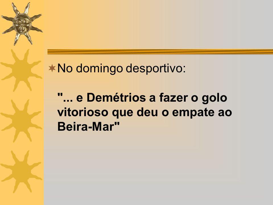 Nuno Luz, jornalista da SIC, a comentar os movimentos de Augusto Inácio, no jogo Salgueiros - Sporting (99/00) Inácio fechou os olhos e olhou para o céu