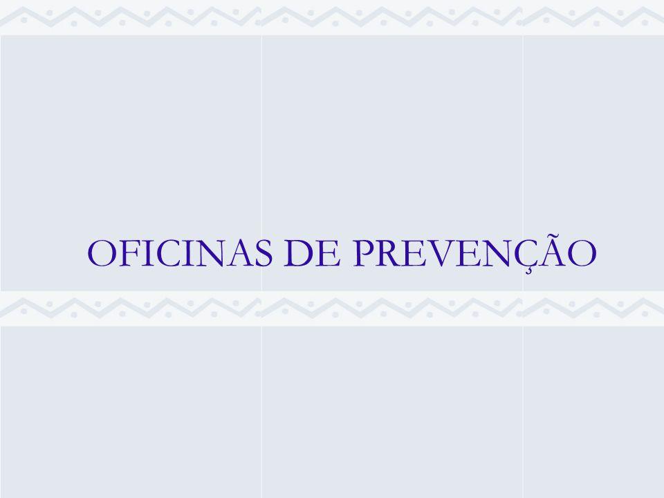 OFICINAS DE PREVENÇÃO