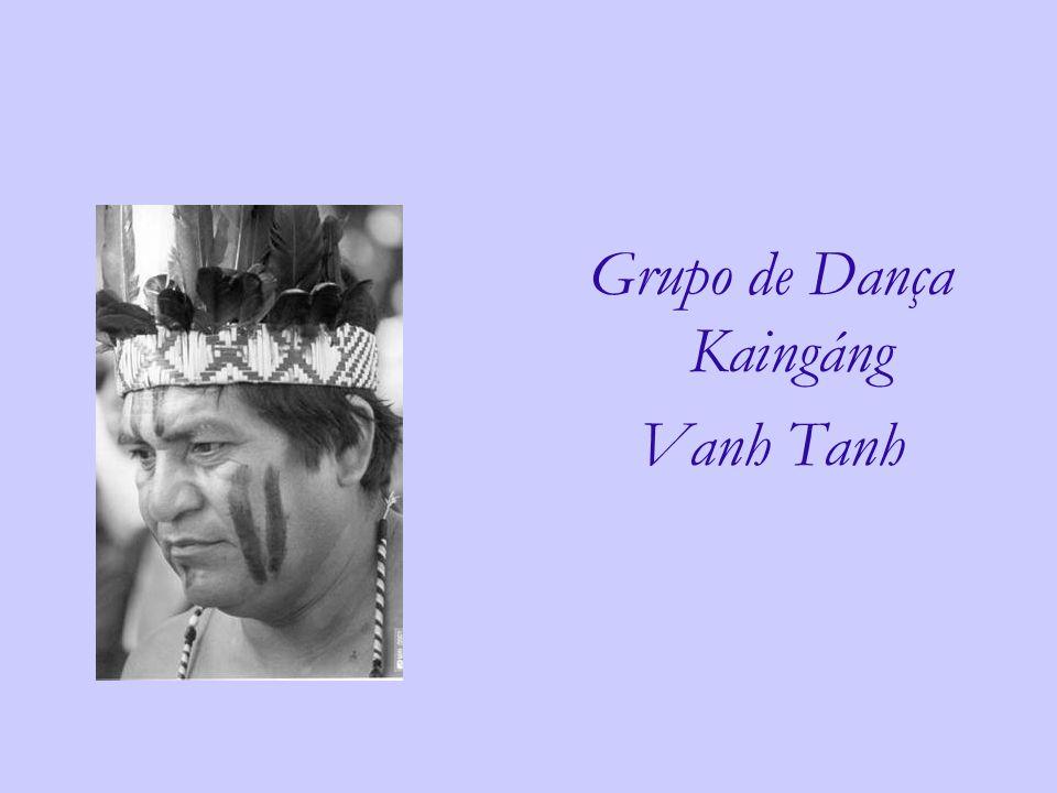 Grupo de Dança Kaingáng Vanh Tanh