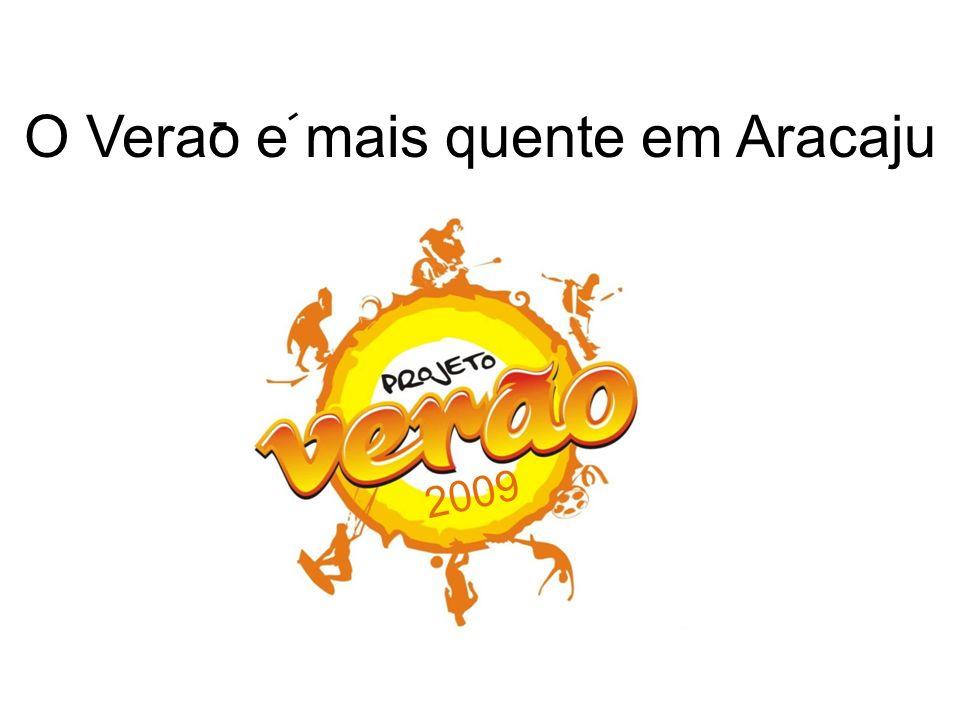2009 O Verao e mais quente em Aracaju - -