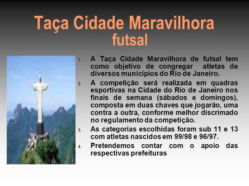 Taça Cidade Maravilhora futsal 1.