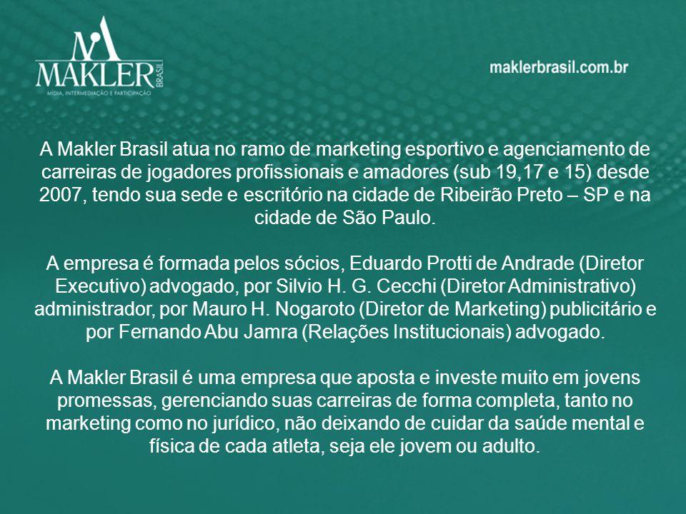 A Makler Brasil atua no ramo de marketing esportivo e agenciamento de carreiras de jogadores profissionais e amadores (sub 19,17 e 15) desde 2007, tendo sua sede e escritório na cidade de Ribeirão Preto – SP e na cidade de São Paulo.