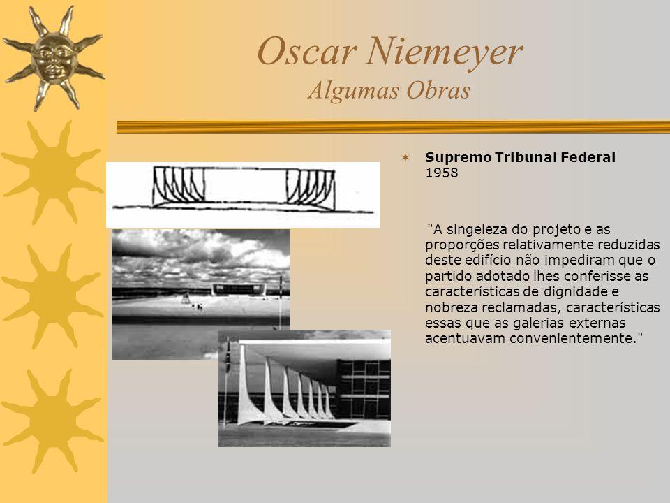 Oscar Niemeyer Algumas Obras Supremo Tribunal Federal 1958