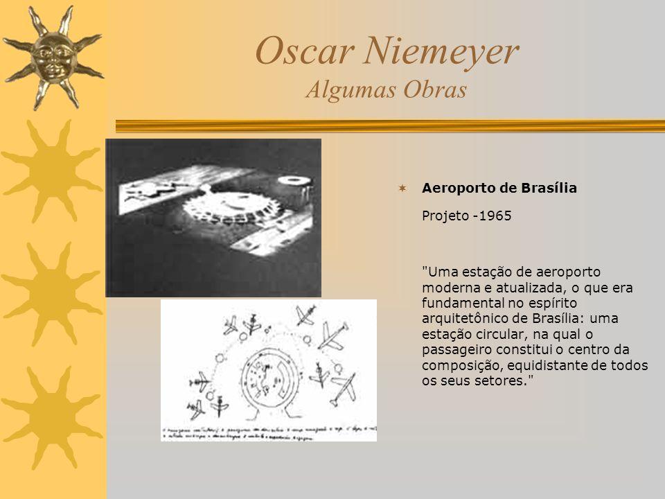 Oscar Niemeyer Algumas Obras Aeroporto de Brasília Projeto -1965