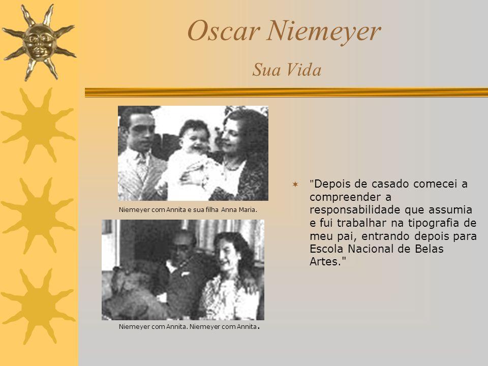 Oscar Niemeyer Sua Vida 1934 Obtém o diploma de engenheiro arquiteto no Rio de Janeiro.