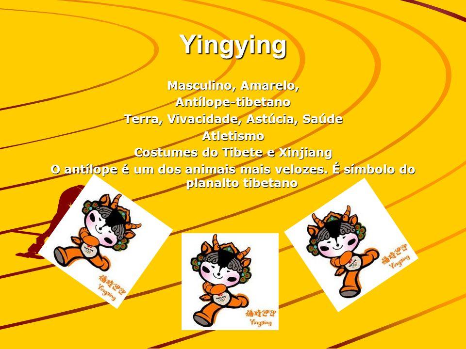 Yingying Masculino, Amarelo, Antílope-tibetano Terra, Vivacidade, Astúcia, Saúde Atletismo Costumes do Tibete e Xinjiang O antílope é um dos animais mais velozes.