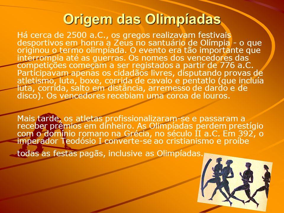 Origem das Olimpíadas Há cerca de 2500 a.C., os gregos realizavam festivais desportivos em honra a Zeus no santuário de Olímpia - o que originou o termo olimpíada.