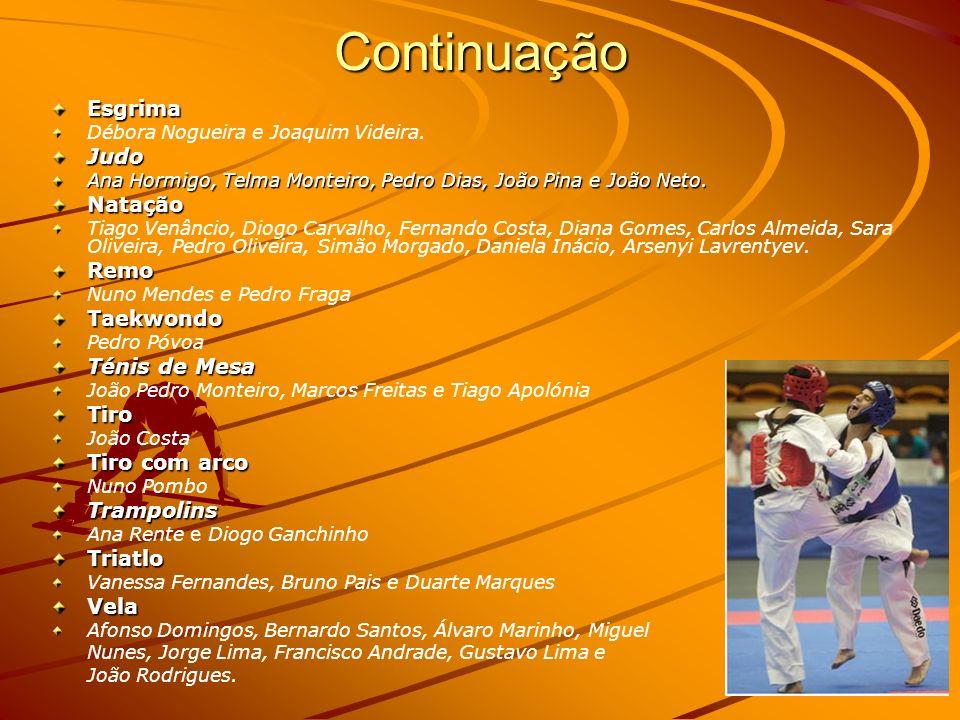 Continuação Esgrima Débora Nogueira e Joaquim Videira.Judo Ana Hormigo, Telma Monteiro, Pedro Dias, João Pina e João Neto.